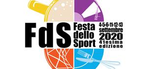 41^  FESTA dello SPORT - 4-5-6 e 11-12-13 settembre 2020