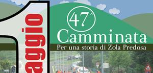 """47^ Camminata """"Per una storia di Zola Predosa"""""""