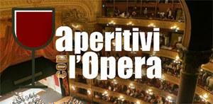 """Aperitivi con l'Opera: """"Fortunato l'uom che prende ogni cosa pel buon verso"""""""