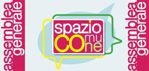Assemblea  Generale progetto Spazio Comune - la partecipAzione Attiva in una comunità smart
