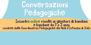 Conversazioni Pedagogiche: incontri online rivolti a genitori di bambini/e della fascia 0-3 - 15-23 marzo e 7-12-14 aprile