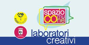 Primo Laboratorio creativo - Spazio Comune - la partecipAzione Attiva in una comunità smart