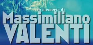 In memoria di Massimiliano Valenti