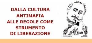 Le mafie in casa nostra?: dalla culturaantimafiaalle regole comestrumentodi liberazione