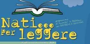 """""""IO LEGGO CON TE"""" - nell'ambito della rassegna Nati per Leggere (ANNULLATA)"""
