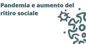Pandemia e aumento del ritiro sociale: webinar con Elisa Roda il 19 maggio