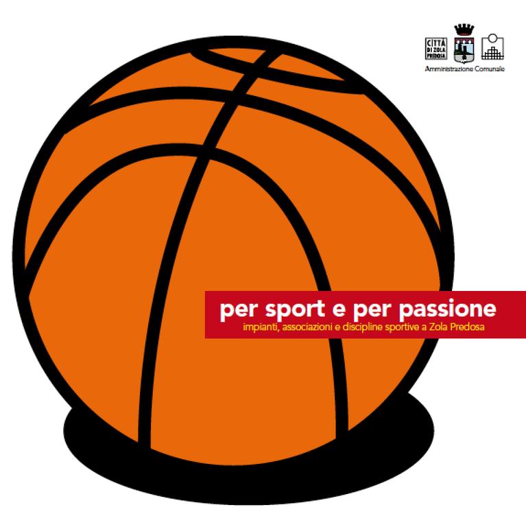 """""""Per sport e per passione"""" - 2006"""